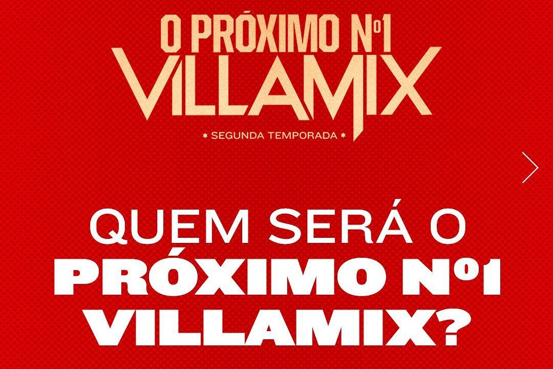 O Próximo Nº1 VillaMix