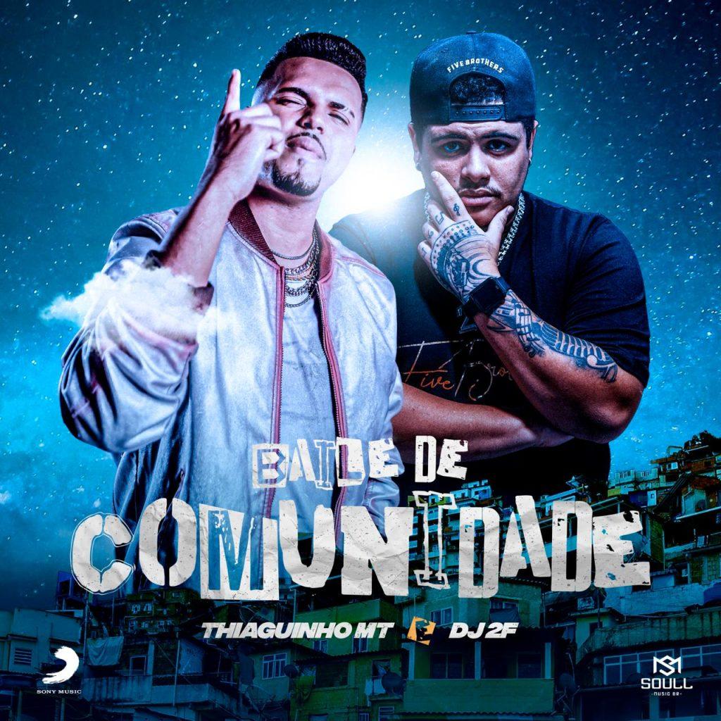 Thiaguinho MT e DJ 2F. Foto: Divulgação